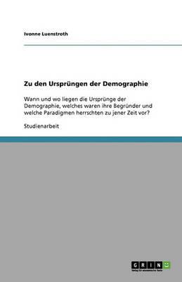 Zu Den Ursprungen Der Demographie (Paperback)