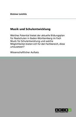 Musik Und Schulentwicklung (Paperback)