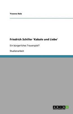 Friedrich Schiller 'Kabale Und Liebe' (Paperback)