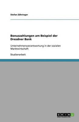 Bonuszahlungen Am Beispiel Der Dresdner Bank (Paperback)