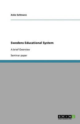 Swedens Educational System (Paperback)