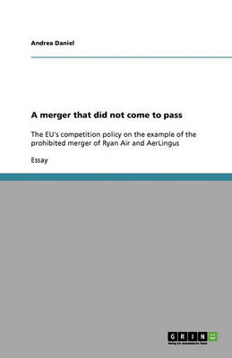 A Merger That Did Not Come to Pass (Paperback)