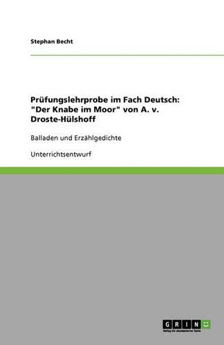 """Prufungslehrprobe Im Fach Deutsch: """"Der Knabe Im Moor"""" Von A. V. Droste-Hulshoff (Paperback)"""