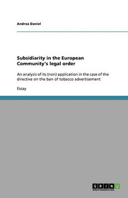 Subsidiarity in the European Community's Legal Order (Paperback)
