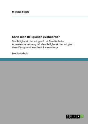 Kann Man Religionen Evaluieren? (Paperback)