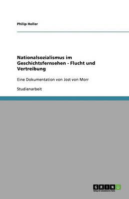 Nationalsozialismus Im Geschichtsfernsehen - Flucht Und Vertreibung (Paperback)