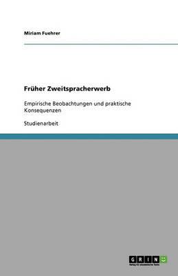 Fruher Zweitspracherwerb (Paperback)