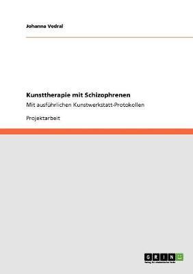 Kunsttherapie Mit Schizophrenen (Paperback)