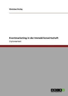 Eventmarketing in Der Immobilienwirtschaft (Paperback)