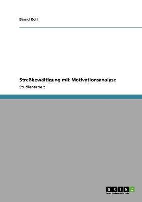 Strebewaltigung Mit Motivationsanalyse (Paperback)