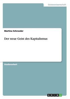 Der Neue Geist Des Kapitalismus (Paperback)