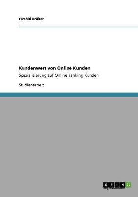 Kundenwert Von Online Kunden (Paperback)