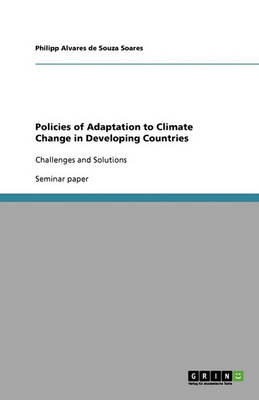 Policies of Adaptation to Climate Change in Developing Countries (Paperback)