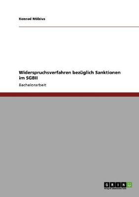 Widerspruchsverfahren Bez glich Sanktionen Im Sgbii (Paperback)