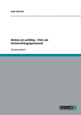 Das Medium Film ALS Unterrichtsgegenstand (Paperback)