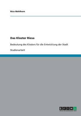 Das Kloster Riesa (Paperback)