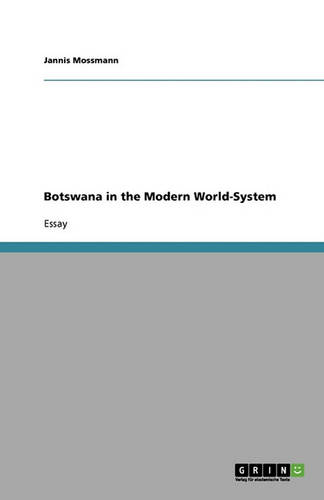 Botswana in the Modern World-System (Paperback)