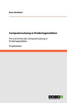 Computernutzung in Kindertagesstatten (Paperback)