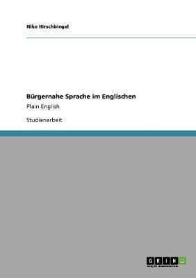 Burgernahe Sprache Im Englischen (Paperback)
