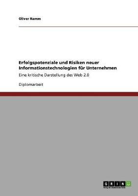Erfolgspotenziale Und Risiken Neuer Informationstechnologien Fur Unternehmen (Paperback)