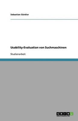 Usability-Evaluation Von Suchmaschinen (Paperback)