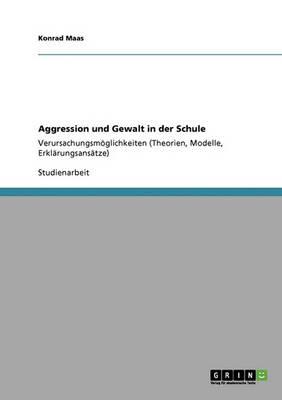 Aggression Und Gewalt in Der Schule (Paperback)