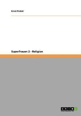 Superfrauen 2 - Religion (Paperback)