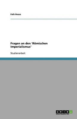 Fragen an Den 'r mischen Imperialismus' (Paperback)