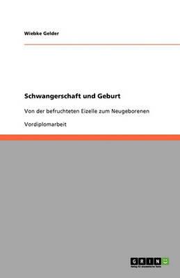 Schwangerschaft Und Geburt (Paperback)