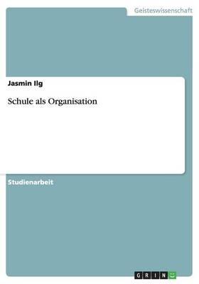 Schule ALS Organisation (Paperback)