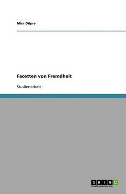 Facetten Von Fremdheit (Paperback)