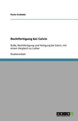 Rechtfertigung Bei Calvin (Paperback)
