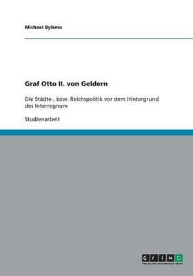 Graf Otto II. Von Geldern (Paperback)