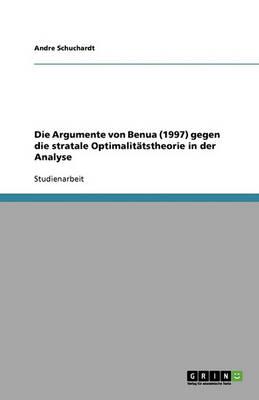 Die Argumente Von Benua (1997) Gegen Die Stratale Optimalitatstheorie in Der Analyse (Paperback)