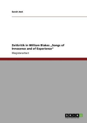 """Zeitkritik in William Blakes """"Songs of Innocence and of Experience"""" (Paperback)"""