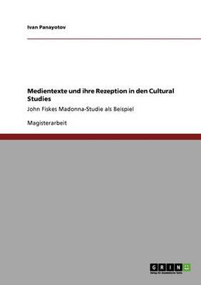 Medientexte Und Ihre Rezeption in Den Cultural Studies (Paperback)