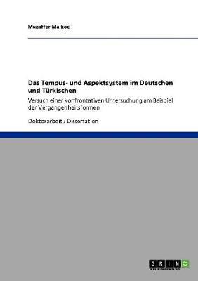 Das Tempus- Und Aspektsystem Im Deutschen Und Turkischen (Paperback)