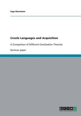 Creole Languages and Acquisition (Paperback)