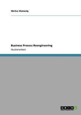 Business Process Reengineering (Paperback)