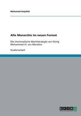 Alte Monarchie Im Neuen Format (Paperback)
