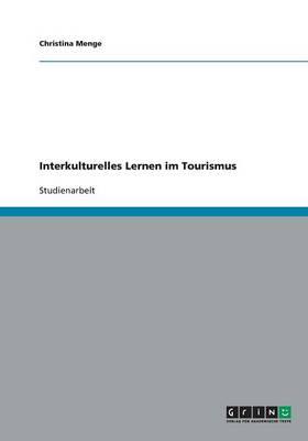 Interkulturelles Lernen Im Tourismus (Paperback)