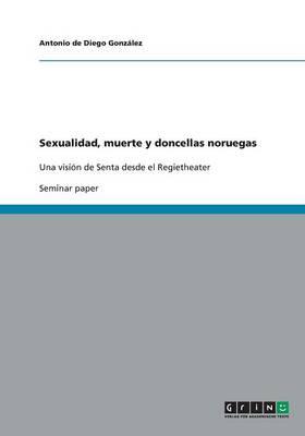 Sexualidad, Muerte y Doncellas Noruegas (Paperback)