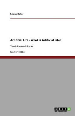 Artificial Life - What Is Artificial Life? (Paperback)