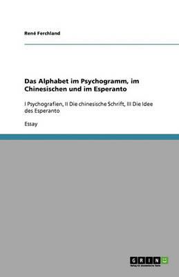 Das Alphabet Im Psychogramm, Im Chinesischen Und Im Esperanto (Paperback)