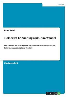Holocaust-Erinnerungskultur Im Wandel (Paperback)