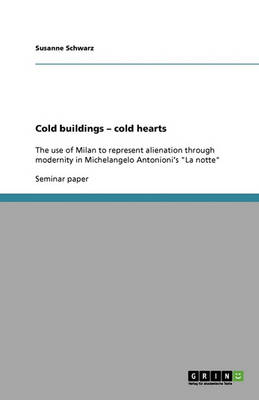 Cold Buildings - Cold Hearts (Paperback)
