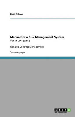 Manual for a Risk Management System for a Company (Paperback)