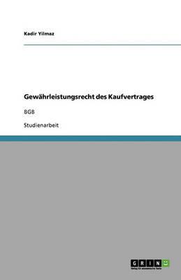 Gew hrleistungsrecht Des Kaufvertrages (Paperback)