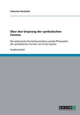 UEBer Den Ursprung Der Symbolischen Formen (Paperback)