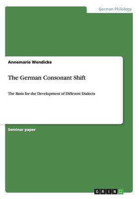 The German Consonant Shift (Paperback)